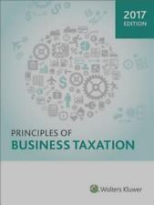Principles of Business Taxation (2017) by CCH Tax Law Editorial Staff and Outsid