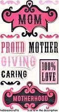 EK Success STICKO Epoxy 3-D Sticker - Mutter Mutterschaft - Mum - Mutter