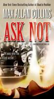 Ask Not [Nathan Heller] by Collins, Max Allan , Mass Market Paperback