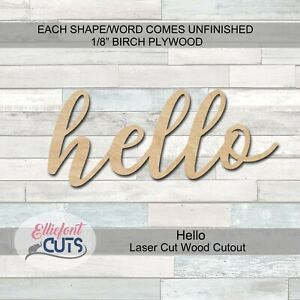 "Hello Wood Cutouts Laser Cut Wood Shapes 1/8"" or 1/4"" thick Baltic Birch Wood"