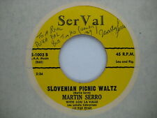 RARE SIGNED 45 RPM vinyl record CLEANED & PLAYS NM- Cleveland POLKA Martin Serro