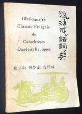 CHINE China 1984 DICTIONNAIRE CHINOIS-FRANÇAIS DE CATACHRÈSES QUADRISYLLABIQUES