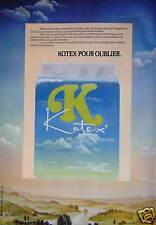 PUBLICITÉ 1974 SERVIETTE K DE KOTEX POUR OUBLIER - ADVERTISING