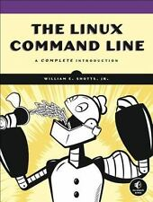 NEW - The Linux Command Line: A Complete Introduction