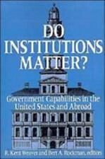 DO INSTITUTIONS MATTER? WEAVER Paperback