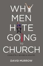 Why Men Hate Going To Church: By David Murrow