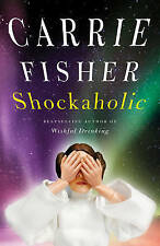 Shockaholic by Carrie Fisher (Paperback) New Book