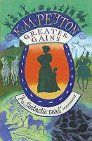 Peyton, K M, Greater Gains, Very Good Book