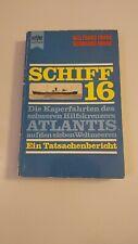 Schiff 16 Frank Rogge Taschenbuch 1966  Atlantis Tatsachenbericht  B448
