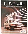 LA MANOVELLA N. 1 2014 - MERCEDES 190, SKODA RAPID, MOMO MIRAGE, MILLER BS250