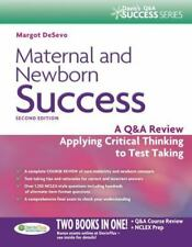 Maternal and Newborn Success : A Q and a Review Applying Critical Thinking to...