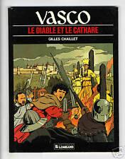 VASCO  TOME 7.   LE DIABLE ET LE CATHARE   CHAILLET  EO