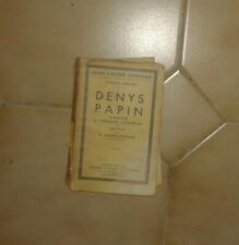CABANES Charles. Denis Papin. SFELT. 1935.