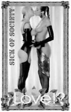 Sick Of Society - Love MC #G97487
