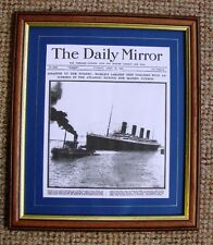 TITANIC FRAMED REPRO DAILY MIRROR FRONT PAGE 16-04-1912  TITANIC STRIKES ICEBERG