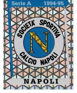 CALCIATORI PANINI 1994-1995 FIGURINA N. 221 SCUDETTO NAPOLI NUOVA DA EDICOLA