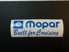 Mopar Built for Cruising vinyl sticker - Chrysler Valiant Dodge etc