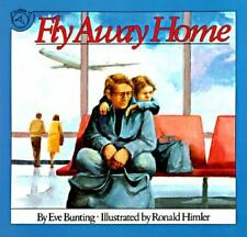 Fly Away Home by Bunting, Eve