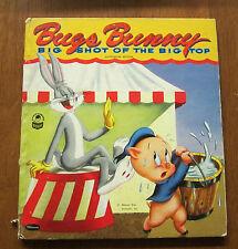 BUGS BUNNY BIG SHOT OF THE BIG TOP Warner Bros. Authorized Edition (c)1954