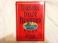 A Secret Affair by Barbara Taylor Bradford (1996, Hardcover) 1st Edition
