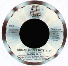 SAM HARRIS - Sugar Don't Bite / You Keep Me Hangin' On