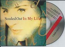 SOULED OUT - in my life PROMO CD SINGLE 2TR CARDSLEEVE 1992 ITALY