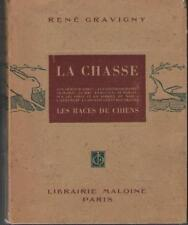 La Chasse et les Chiens - Vade-Mecum du Chasseur à Tir - 1949
