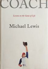 Coach: Lessons on Baseball and Life by Michael Lewis (Hardback, 2005)