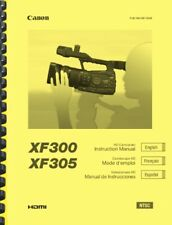 Canon XF300 XF305 HD Camcorder OWNER'S INSTRUCTION MANUAL