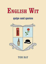 English WitQuips and Quotes, Hay, Tom, New Book