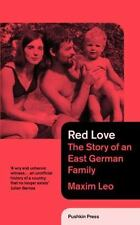 Red Love : The Story of an East German Family by Louise de Vilmorin and Leon...
