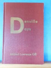 Denville Days by Mildred Lawrence Gill Hard Cover Morris County, New York