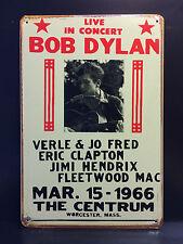 BOB DYLAN CONCERT POSTER WORCESTER 1966 - VINTAGE METAL WALL SIGN  16x12 CM
