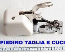 001 x PIEDINO TAGLIA/CUCI UNIVERSALE- PER TUTTE LE MACCHINE PER CUCIRE