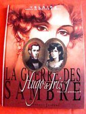 """bande dessinée """"la guerre des Sambre"""" Hugo et Iris chapitre 1 édition 2007"""