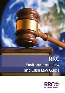 RRC Law Guide: UK Environmental Law and Case Law