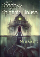 Mira Grant IN THE SHADOW OF SPINDRIFT HOUSE hc NEW SIGNED 1st Ed SEANAN MCGUIRE