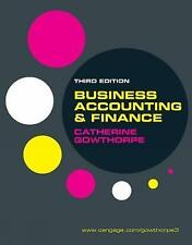 Business Accounting and Finance by Catherine Gowthorpe, Third Edition