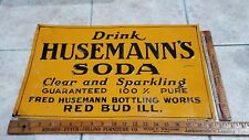 Vintage Drink Fred Husemann's Soda Red Bud ILL Tin Tacker Stout Sign Sundrop