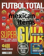 NEW FUTBOL TOTAL MEXICAN MAGAZINE APERTURA 2017 MEXICO SOCCER LEAGUE GUIDE GUIDE