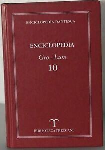 ENCICLOPEDIA DANTESCA - GRO-LUM VOLUME 10 BIBLIOTECA TRECCANI