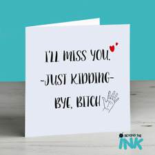 Sorry Your Leaving Funny Personalised Humour Card
