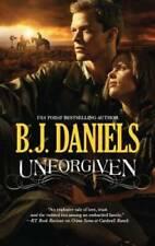 Unforgiven (Beartooth, Montana) - Mass Market Paperback By Daniels, B.J. - Good