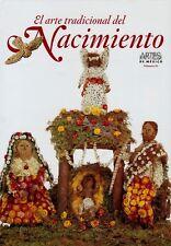EL ARTE TRADICIONAL DEL NACIMIENTO. NUM. 81, POR: ALBERTO RUY-SANCHEZ LACY