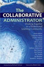 The Collaborative Administrator, Kenneth C. Williams, Jay Westover, Eric Twadell