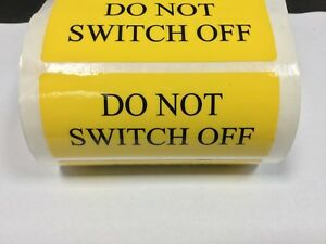 10 x 'Do Not Switch Off' Electrical Safety Labels, free post!