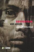 Surrealism And Cinema: By Michael Richardson