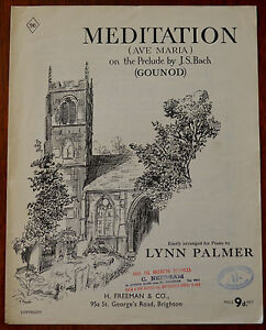 Meditation (Ave Maria) on the Prelude by J. S. Bach (Gounod) H. Freeman Pub.1954