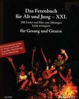 Das Fetenbuch für Alt und Jung - XXL - leicht arrangiert für Gesang und Gitarre