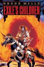 Exiles Saga: Exile's Children Bk. 1 by Angus Wells (1995, Paperback)